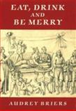 Eat, Drink and Be Merry, Audrey Briers, 0907849938
