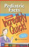 Pediatric Facts Made Incredibly Quick!, , 1582559937