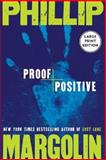Proof Positive, Phillip Margolin, 0061119938