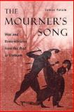 The Mourner's Song 9780226789934