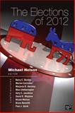 The Elections Of 2012, Michael Nelson, 1452239932