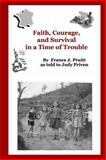 Faith, Courage and Survival in a Time of Trouble, France Pruitt, 1494299933