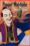 Puppet Wardrobe, Daniel Newton Tiffany, 1932559930