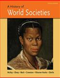 A History of World Societies, Combined Volume, McKay, John P. and Buckley Ebrey, Patricia, 145765993X