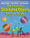 The Essential Distributed Objects Survival Guide, Robert Orfali and Daniel Harkey, 0471129933