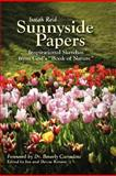 Sunnyside Papers: Inspirational Sketches from God's Book of Nature, Isaiah Reid, 0615149936
