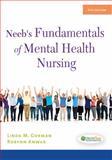 Neeb's Fundamentals of Mental Health Nursing, Linda M. Gorman and Robynn Anwar, 0803629931
