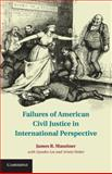Failures of American Civil Justice in International Perspective, Maxeiner, James R., 1107009936