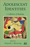 Adolescent Identities : A Collection of Readings, , 1138009938