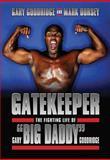 Gatekeeper, Gary Goodridge and Mark Dorsey, 1550229931