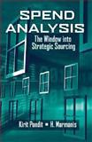 Spend Analysis, Kirit Pandit and H. Marmanis, 1932159932