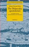 The Didascalia Apostolorum : An English Version with Introduction and Annotation, Stewart-Sykes, Alistair, 2503529933