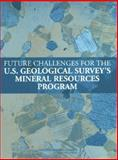 Future Challenges for the U. S. Geological Survey's Mineral Resources Program, Earth Resources Committee, 030908993X
