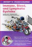 The Immune System, Blood and Lymphatics, Arif, Saimah and Mufti, Arjmand, 0723429936
