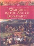 Warfare in the Age of Bonaparte, Glover, Michael, 085052993X