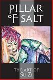 Pillar of Salt : The Art of Su Zi, , 0988859939
