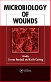 Microbiology of Wounds 9781420079937