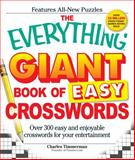 The Everything Giant Book of Easy Crosswords, Charles Timmerman, 1598699938