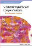 Stochastic Dynamics of Complex Systems, Paolo Sibani and Henrik Jeldtoft Jensen, 1848169930