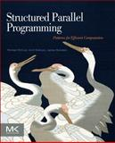 Structured Parallel Programming 1st Edition