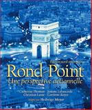 Rond Point : Édition Nord-Américaine, Difusion, S. L. and Meyer, Hedwige, 0135049938