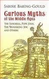 Curious Myths of the Middle Ages, Sabine Baring-Gould, 0486439933