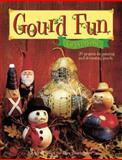 Gourd Fun for Everyone, Sammie Crawford, 0891349936