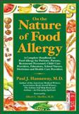 On the Nature of Food Allergy, Paul J. Hannaway, 0962179930