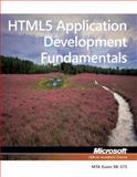 HTML5 Application Development Fundamentals, Microsoft Official Academic Course Staff, 1118359933