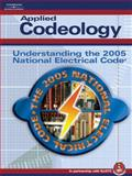 Applied Codeology : Understanding the 2005 National Electrical Code, NJATC Staff, 1401879934