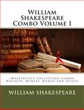 William Shakespeare Combo Volume I, William Shakespeare, 1500569933