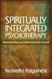 Spiritually Integrated Psychotherapy 9781609189938