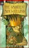 The Smartest Man in Ireland, Mollie Hunter, 0152009930