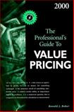 The Professional's Guide to Value Pricing 2000, Ronald J. Baker, 0156069938