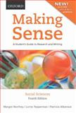 Making Sense in the Social Sciences : A Student's Guide to Research and Writing, Northey, Margot and Tepperman, Lorne, 0195439937