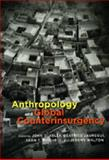 Anthropology and Global Counterinsurgency, , 0226429938