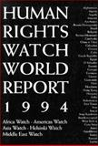Human Rights Watch World Report 1994 9780300059939