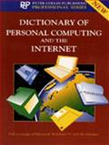 Dictionary of Personal Computing and the Internet, Simon Collin, 0948549939