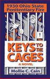 Keys to the Cages, Mollie C. Cain, 0988839938