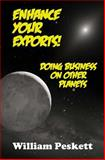Enhance Your Exports!, William Peskett, 1477419934