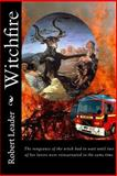 Witchfire, Robert Leader, 1490599932