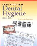 Case Studies in Dental Hygiene, Thomson, Evelyn M. and Bauman, Debbie, 0131589946