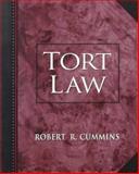 Tort Law, Cummins, Robert R. and Cummins, Jim P., 0136609945