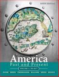 America Past and Present, Volume 1, Divine, Robert A. and Breen, T. H. H., 0205699944