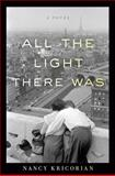 All the Light There Was, Nancy Kricorian, 0547939949