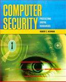 Computer Security : Protecting Digital Resources, Newman, Robert C., 0763759945