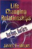 Life Changing Relationships, James Meeks, 0802429947