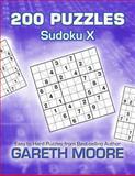 Sudoku X: 200 Puzzles, Gareth Moore, 1479219940
