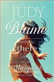 Are You There God? It's Me, Margaret, Judy Blume, 1481409948