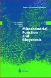 Mitochondrial Function and Biogenesis, , 3642059945